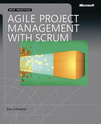Agile Project Management with Scrum - Schwaber, Ken