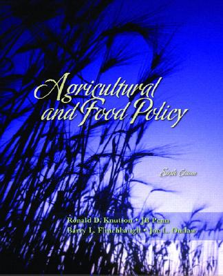 Agricultural and Food Policy - Knutson, Ronald D