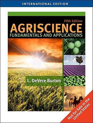 Agriscience Fundamentals and Applications - Burton, L. DeVere
