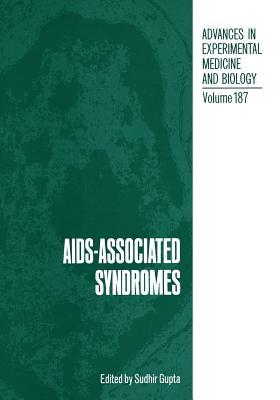 AIDS-Associated Syndromes - Gupta, Sudhir (Editor)