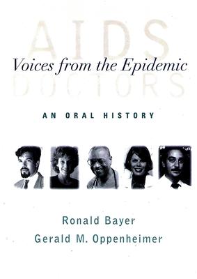 AIDS Doctors - Bayer, Ronald, Professor, and Oppenheimer, Gerald M