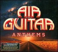 Air Guitar Anthems [UMOD] - Various Artists