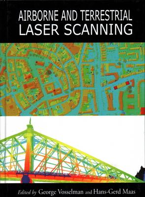 Airborne and Terrestrial Laser Scanning - Vosselman, George, and Maas, Hans-Gerd
