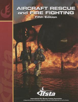 Aircraft Rescue and Firefighting - IFSTA