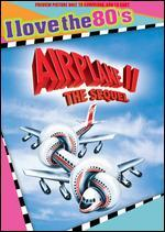 Airplane II: The Sequel - Ken Finkleman