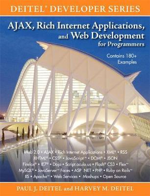 Ajax, Rich Internet Applications, and Web Development for Programmers - Deitel, Paul J