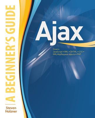 Ajax - Holzner, Steven, Ph.D.