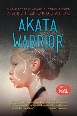 Akata Warrior - Okorafor, Nnedi