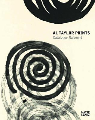Al Taylor: Prints - Semff, Michael (Editor)