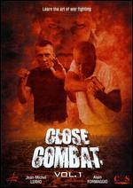 Alain Formaggio and Jean-Michel Lehro: Close Combat, Vol. 1