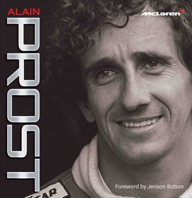 Alain Prost - McLaren - Hamilton, Maurice, and Prost, Alain