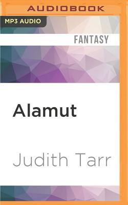 Alamut - Tarr, Judith, and Cronin, James Patrick (Read by)