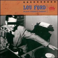 Alan Freed's Radio - Lou Ford