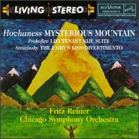 Alan Hovhaness: Mysterious Mountain; Sergei Prokofiev: Lieutenant Kijé Suite; Igor Stravinsky: The Fairy's Kiss - Chicago Symphony Orchestra; Fritz Reiner (conductor)