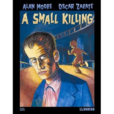 Alan Moore's a Small Killing Hardcover - Moore, Alan