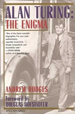Alan Turing: The Enigma - Hodges, Andrew, Dr.
