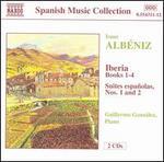 Albéniz: Iberia; Suites españolas