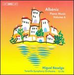 Alb�niz: Piano Music, Vol. 6