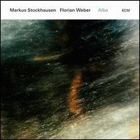 Alba - Markus Stockhausen & Florian Weber