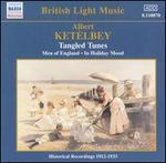 Albert Ketèlbey: Tangled Tunes