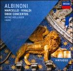 Albinoni, Marcello, Vivaldi: Oboe Concertos