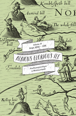 Albion's Glorious Ile: Northamptonshyre to Westmorlande - Avery, Anne Louise (Editor)