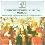 Albrechtsberger, Michael Haydn: Masses