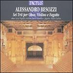 Alessandro Besozzi: Sei Trii per Oboe, Violino e Fagotto