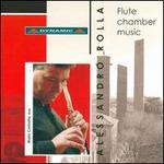 Alessandro Rolla: Flute Chamber Music