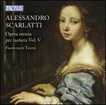 Alessandro Scarlatti: Opera omnia per Tastiera, Vol. 5