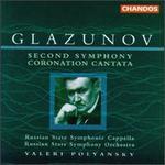 Alexander Glazunov: Second Symphony; Coronation Cantata