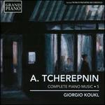Alexander Tcherepnin: Complete Piano Music, Vol. 5