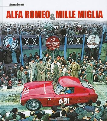 Alfa Romeo & Mille Miglia - Curami, Andrea