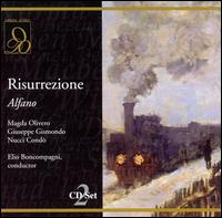 Alfano: Risurrezione - Anna di Stasio (vocals); Antonio Boyer (vocals); Egidio Casolari (vocals); Fernanda Cadoni (vocals);...