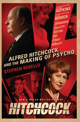 Alfred Hitchcock and the Making of Psycho - Rebello, Stephen