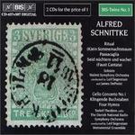Alfred Schnittke: Ritual; (K)ein Sommernachtstraum; Passacaglia; Seid nüchtern und wachet (Faust Cantata); etc.