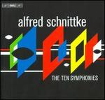 Alfred Schnittke: The Ten Symphonies