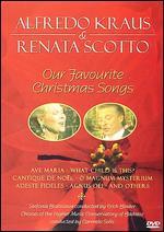 Alfredo Kraus & Renata Scotto: Our Favorite Christmas Songs -