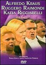 Alfredo Kraus, Ruggero Raimondi and Katia Ricciarelli in Concert