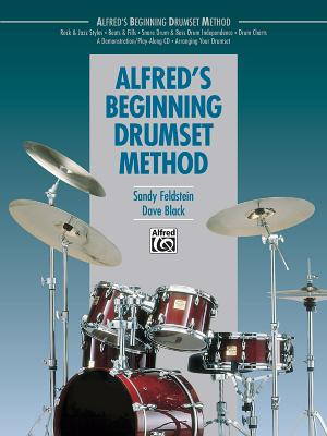 Alfred's Beginning Drumset Method - Black, Dave, and Feldstein, Sandy