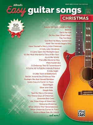 Alfred's Easy Guitar Songs -- Christmas: 50 Christmas Favorites - Alfred Music