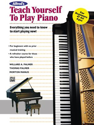 Alfred's Teach Yourself to Play Piano - Manus, Morton