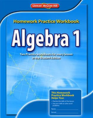 Algebra 1 Homework Practice Workbook book by McGraw-Hill/Glencoe ...