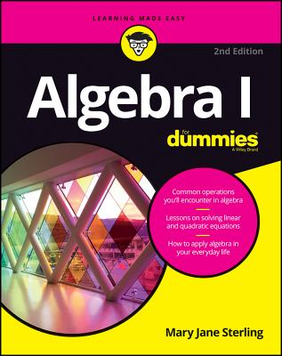 Algebra I for Dummies - Sterling, Mary Jane