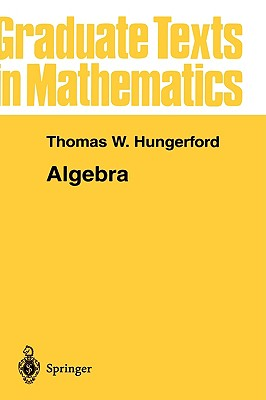 Algebra - Hungerford, Thomas W