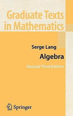 Algebra - Lang, Serge, and Lang, S