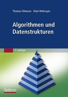 Algorithmen Und Datenstrukturen - Ottmann, Thomas