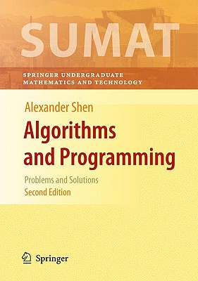 Algorithms and Programming: Problems and Solutions - Shen, Alexander