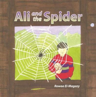 Ali and the Spider - El-Magazy, Rowaa, and Stratford, Stevan