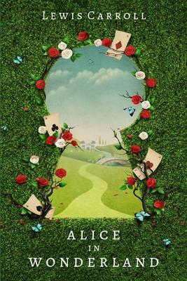 Alice in Wonderland - Carroll, Lewis